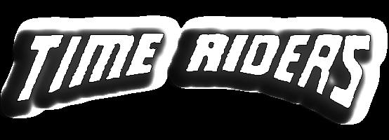 Time Riders - Die Zeitmaschiene